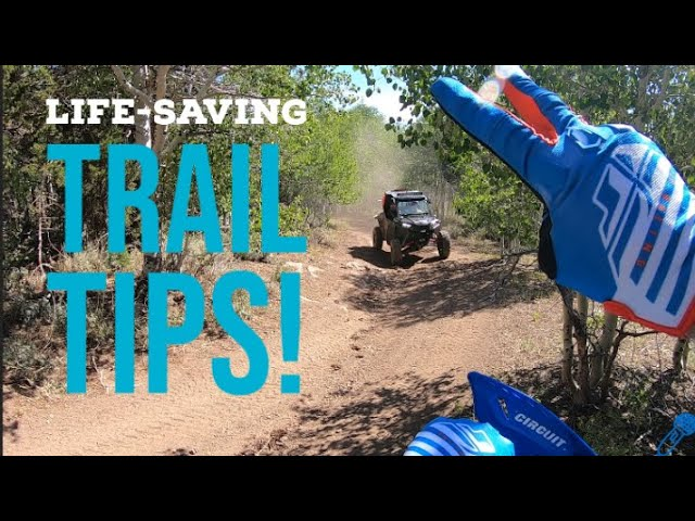 Life-Saving tips for our trails!