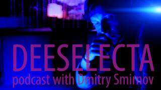 deeselecta podcast 01 with Dmitry Smirnov