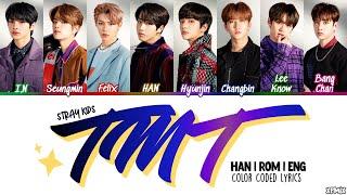[OT8 VER] Stray Kids (스트레이 키즈) - TMT (별생각) Color Coded [Han|Rom|Eng] Lyrics