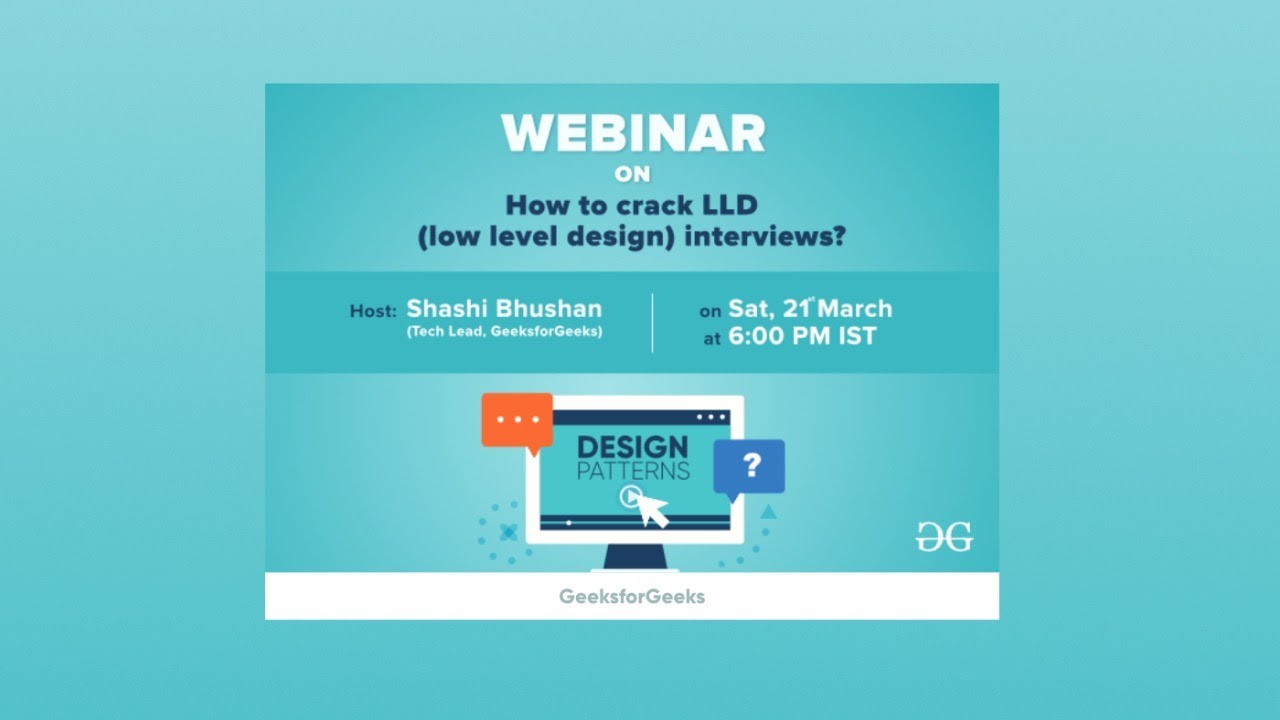 How To Crack Lld Low Level Design Interview Ood Design Patterns Geeksforgeeks Youtube