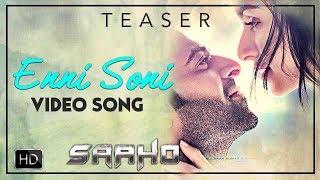 Enni Soni Song - Saaho | Teaser | Prabhas | Shraddha Kapoor | Guru Randhawa | Tulsi Kumar | 30 Aug