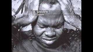 Ben Sharpa - Why