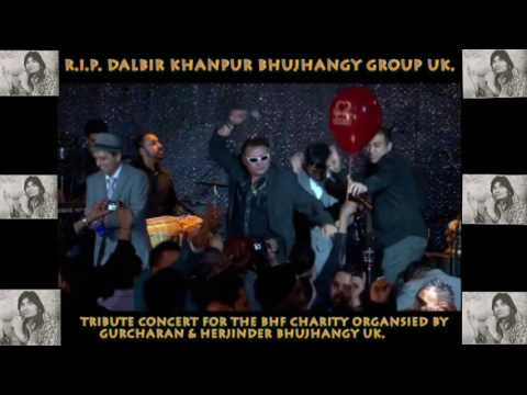 TRIBUTE DALBIR BHUJHANGY BY PREMI JOHAL & BHANGRA ALL STARS BAND GURCHARAN & HERJINDER BHUJHANGY