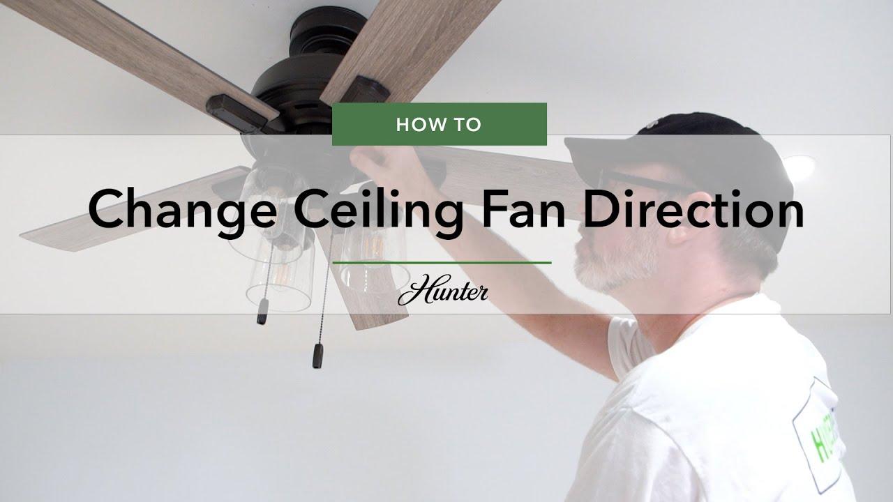 How To Change Ceiling Fan Direction For Summer Winter Hunter Fan Youtube