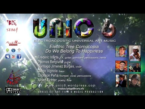 UNIC6 - Electric Tree Cornucopia - Do We Belong To Happiness