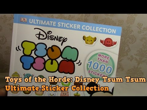 Toys of the Horde: Disney Tsum Tsum Ultimate Sticker Collection