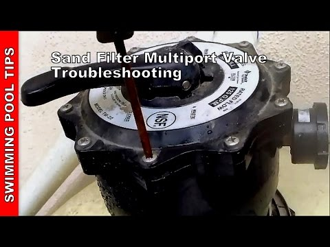Sand Filter Multiport Valve Troubleshooting, Sand Filter Part 2