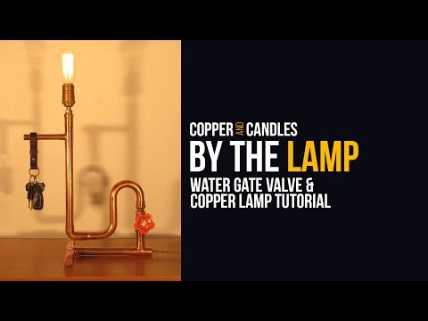 DIY Water Valve Light Switch Copper Steampunk Lamp Tutorial