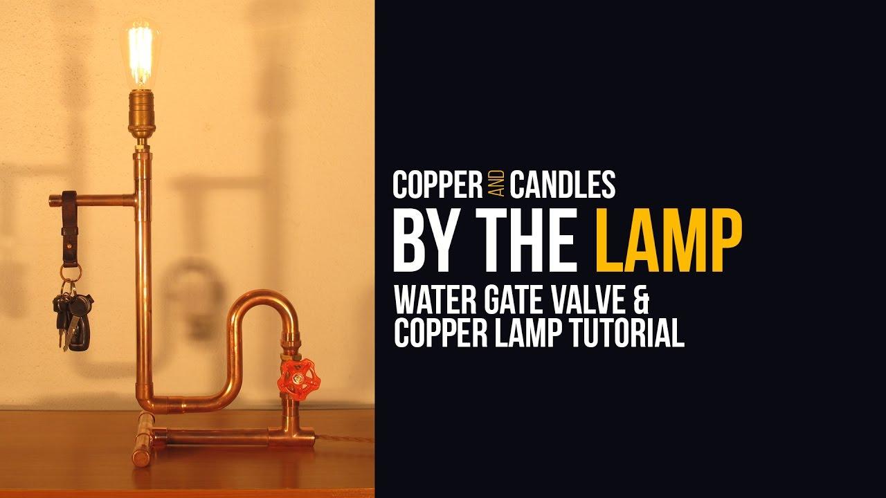 DIY Water Valve Light Switch Copper Steampunk Lamp Tutorial Industrial Design Gate