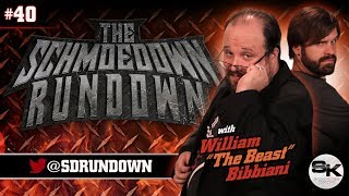 Schmoedown Rundown #40 with William Bibbiani