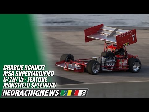 Charlie Schultz MSA Supermodified Feature at Mansfield - 6/21/15 - NEO Racing News