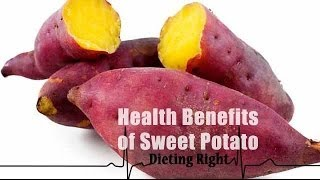 Health Benefits of Sweet Potatoes | Ventuno Dieting Right