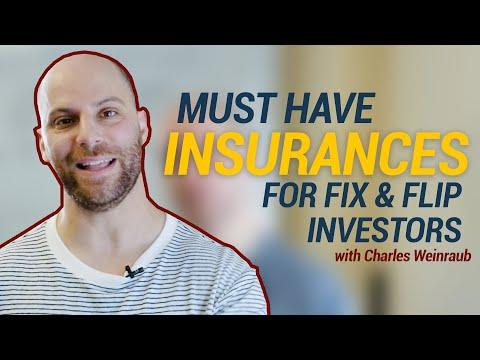 Must Have Insurances for Fix & Flip Investors
