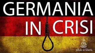 La Germania sta Crollando