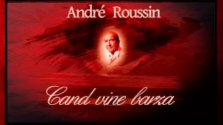 Cand vine barza - Andre Roussin