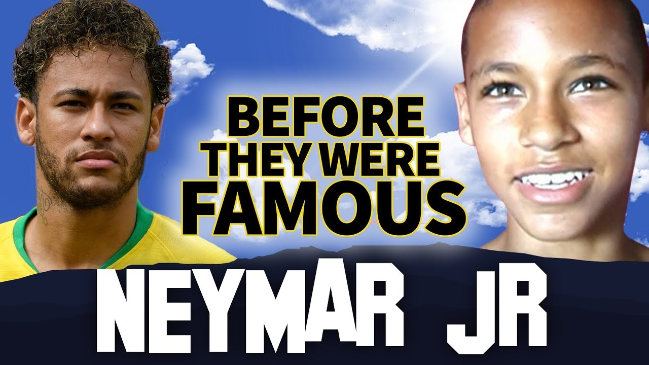NEYMAR JR   Before They Were Famous   Team Brazil FIFA World Cup 2018