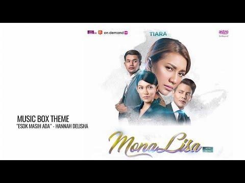 (OST DRAMA MONALISA) HANNAH DELISHA - ESOK MASIH ADA MUSIC BOX INSTRUMENTAL