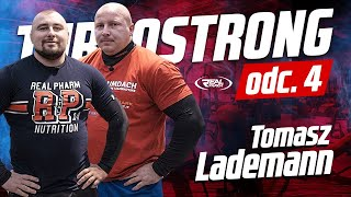 TurboStrong odc. 4 Tomasz Lademann