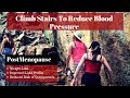Climb Stairs To Reduce Blood Pressure, Reduce Hypertension, Muscle Strength  Postmenopausal Woman