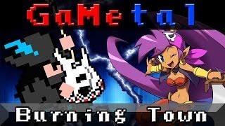 Burning Town (Shantae) - GaMetal
