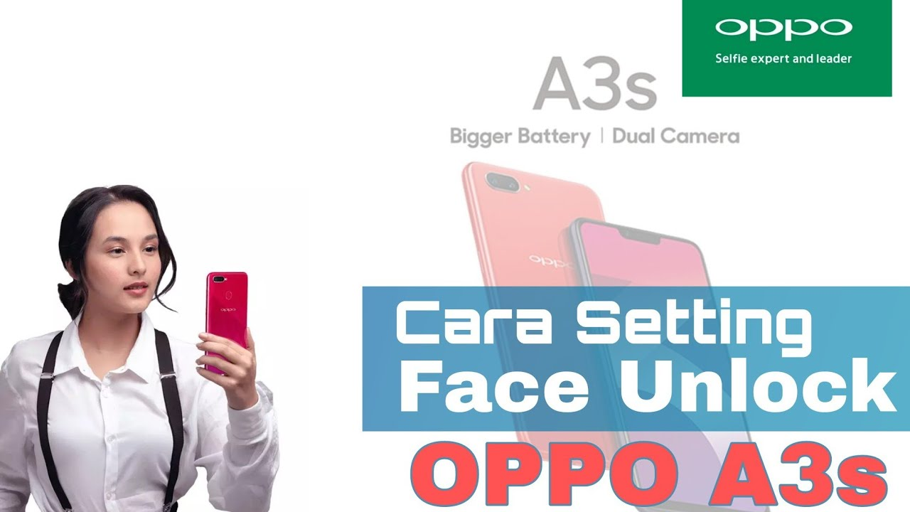 Face unlock oppo a3s