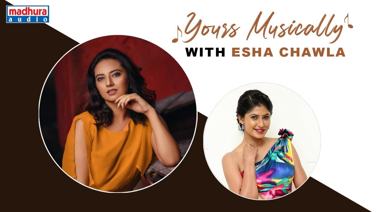 Yours Musically With Gorgeous Actress Esha Chawla | Neha Chowdhary | Madhura Audio