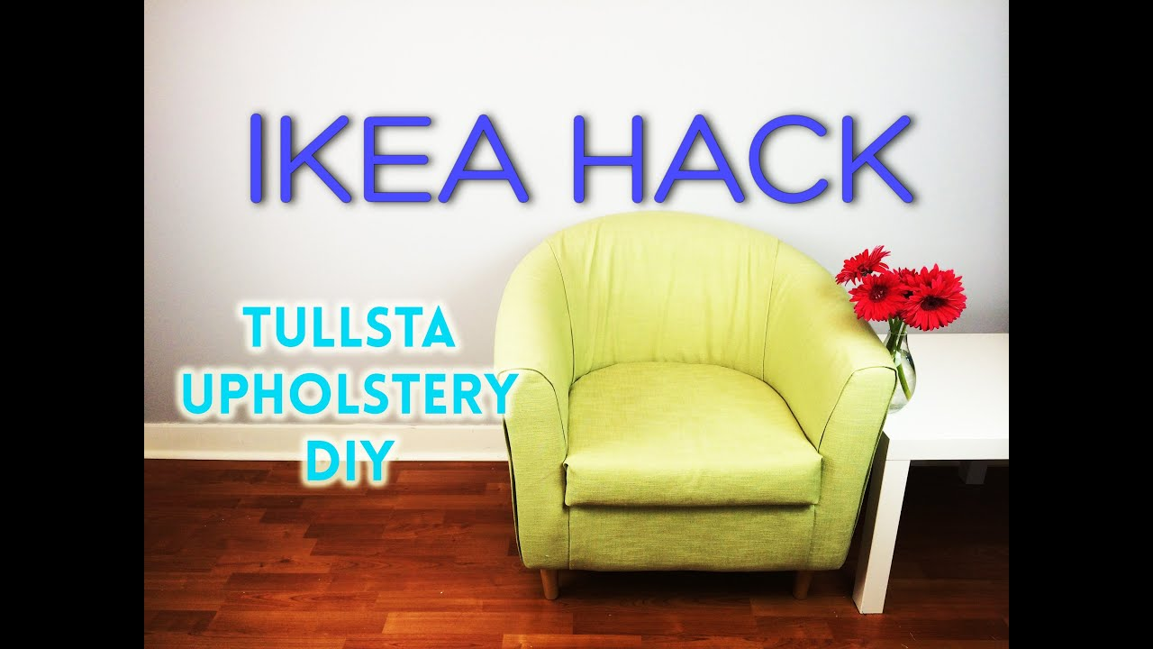 armchair cover diy cheap pine dining table and chairs ikea hack tullsta upholstery youtube