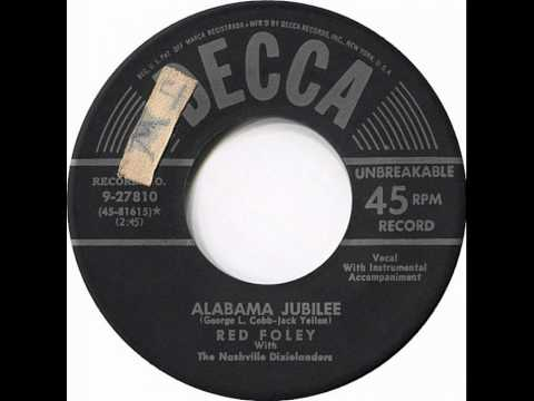 Red Foley ~ Alabama Jubilee