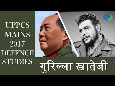 defence studies uppsc गुरिल्ला स्त्रातेजी ( माओ और चेग्वेरा )