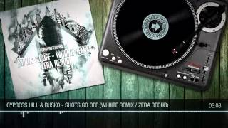 Cypress Hill & Rusko - Shots Go Off (Whiiite Remix / Zera Redub)
