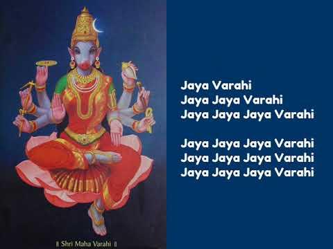 Shri Varahi Devi Chant - 108 Times (Jaya Jaya Jaya Varahi)