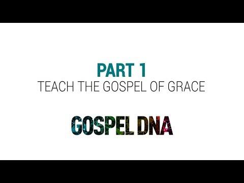 Gospel DNA Part 1 – Teach The Gospel of Grace – Richard Coekin