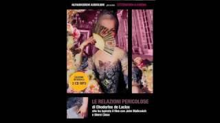 Video Le Relazioni Pericolose ALFAUDIOBOOK anteprima #1 download MP3, 3GP, MP4, WEBM, AVI, FLV November 2017