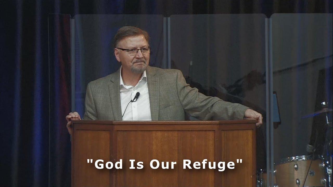 """""""God Is Our Refuge"""""""