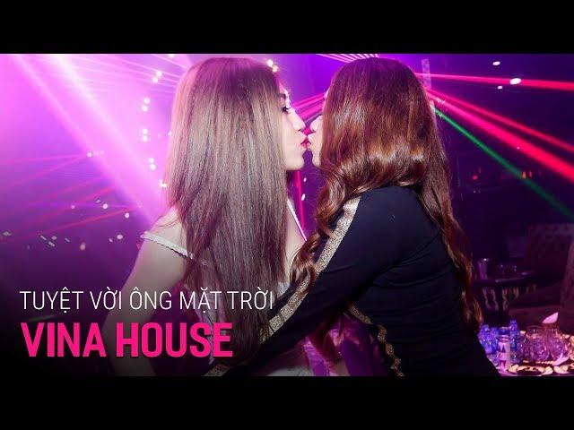 NONSTOP Vinahouse 2018 | Tuyệt Vời Ông Mặt Trời - DJ Triệu Muzik | Track Huyền Thoại - Nhạc DJ vn