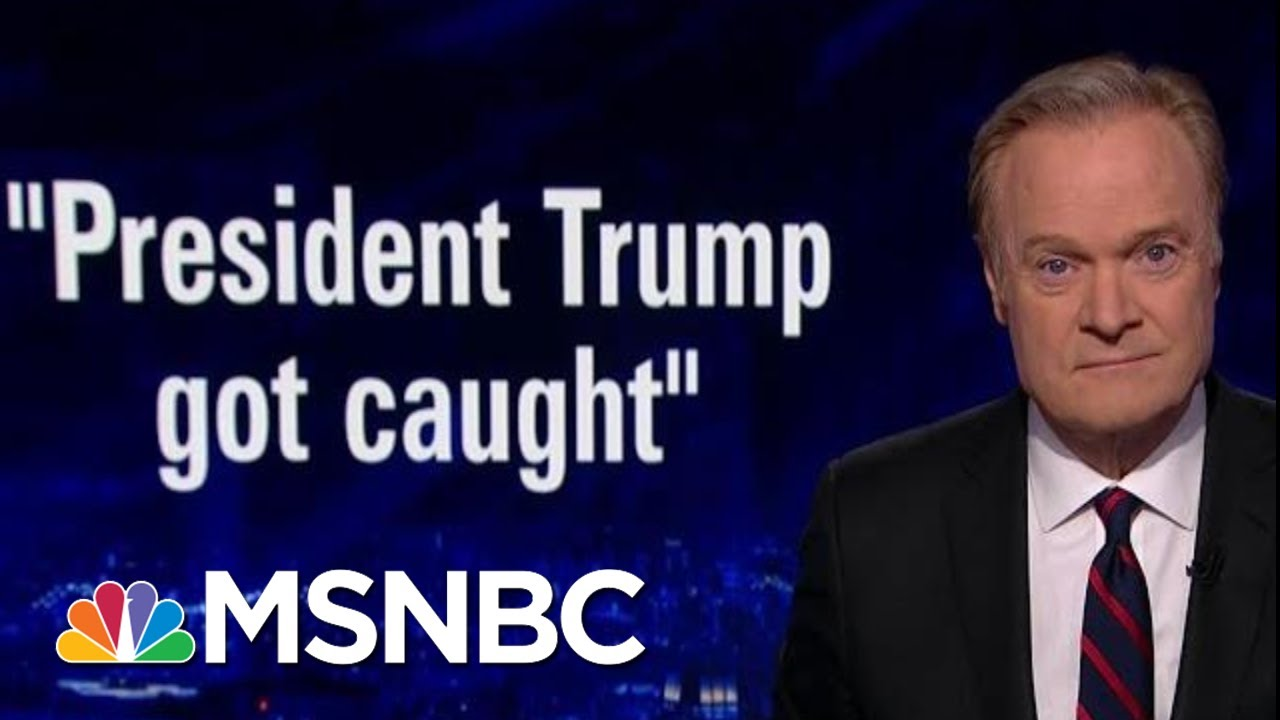 Lawrence Takes Apart The Republican Defense Of Trump   The Last Word   MSNBC
