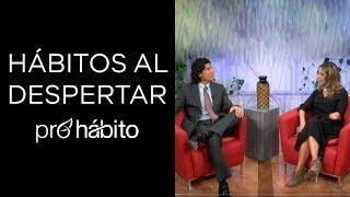 HÁBITOS AL DESPERTAR