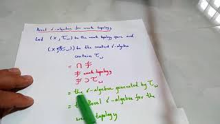The Borel sigma algebra for the weak topology(q3)