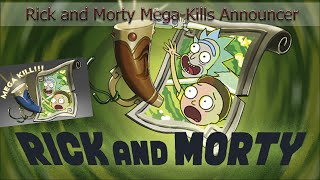Rick and Morty Mega Kills Announcer