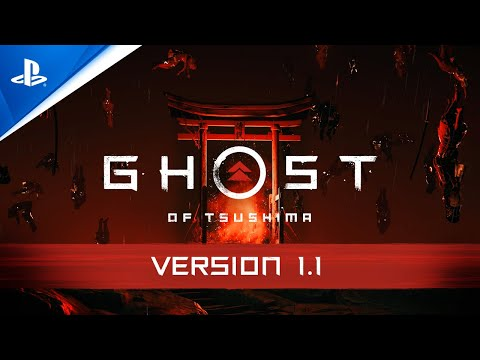 Ghost of Tsushima – Version 1.1 Update Trailer   PS4