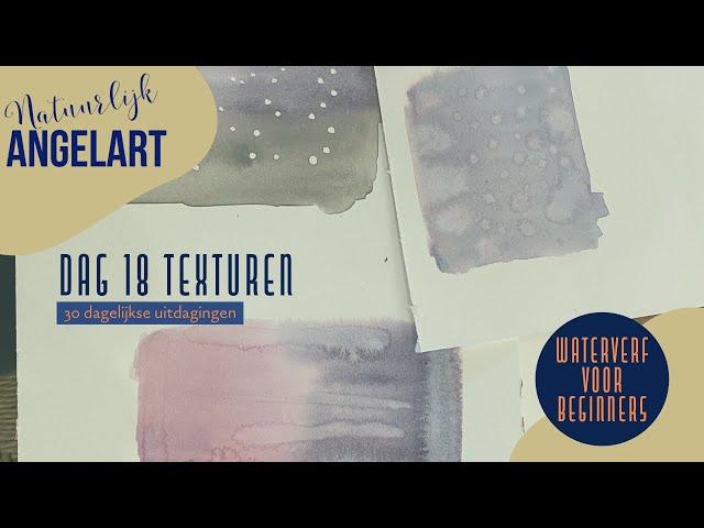 WATERVERF VOOR BEGINNERS - Texturen - dag 18 van 30 dagelijkse uitdagingen in aquarelverf