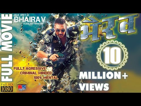 Bhairav || भैरब || Nepali Action Movie || Nikhil Upreti