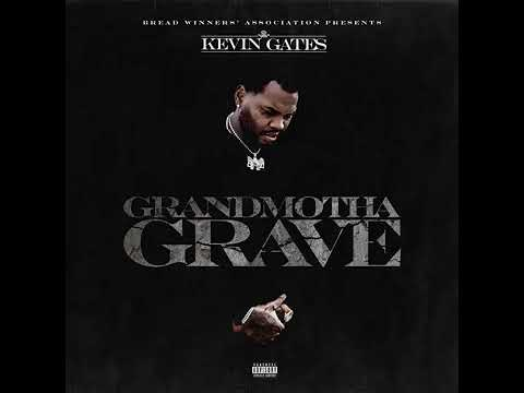 "Kevin Gates – ""Grandmotha Grave"" (Audio)"