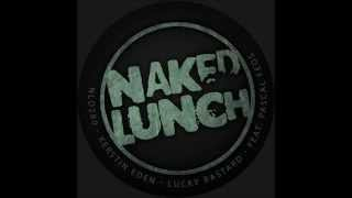 Kerstin Eden - Lucky Bastard (Kerstin Eden Straight Ahead Mix) [Naked Lunch]