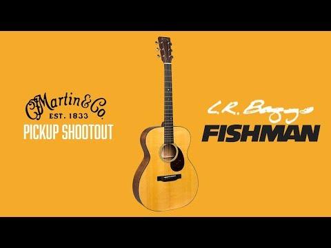 Martin Guitar Pickup Shootout - Fishman Vs. L.R. Baggs