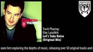 Perfecto Presents Kenneth Thomas: Elay Lazutkin - Let