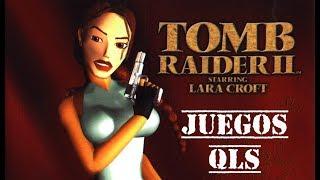 Juegos QLS - Tomb Raider 2