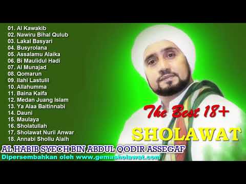 full SHOLAWAT AHBABUL MUSTHOFA - AL HABIB SYECH BIN ABDUL QODIR ASSEGAF