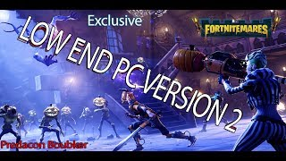 Fortnite, fps boost for low end PC NEW Version 2 / 60 fps IntelHD Fix Lag + drop fps