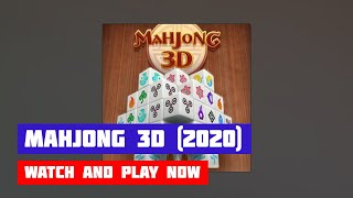 Mahjong 3D (2020) · Game · Gameplay